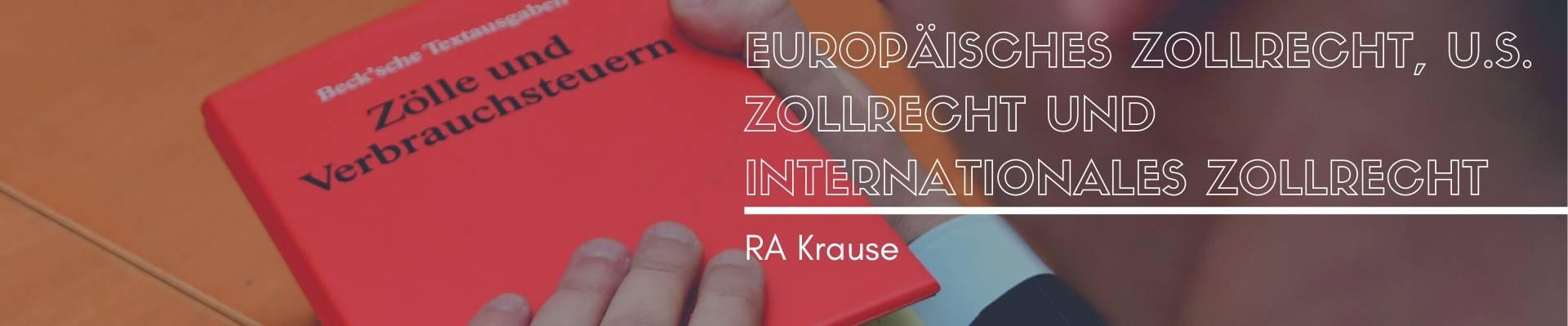 Europäisches Zollrecht, U.S. Zollrecht und internationales Zollrecht